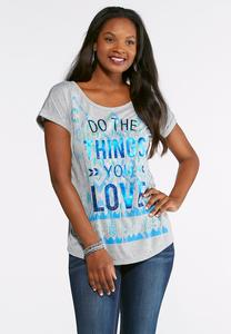 Do The Things You Love Tee-Plus