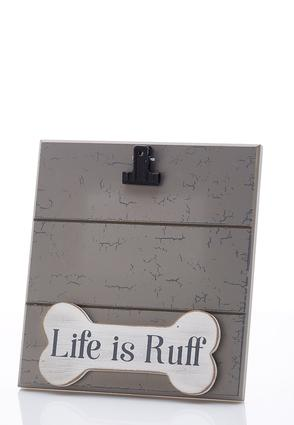 Life Is Ruff Photo Frame