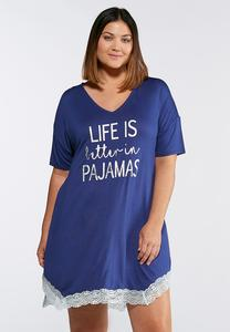 Plus Size Life is Better Sleep Shirt