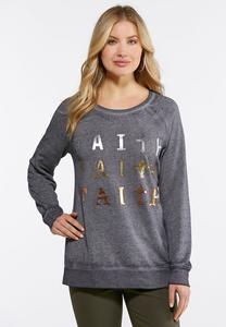 Plus Size Triple Faith Sweatshirt