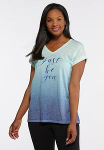Plus Size Just Be You Tee