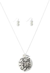 Walk By Faith Pendant Set