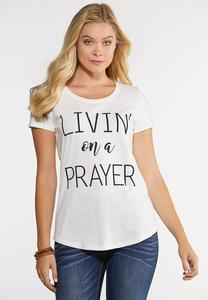 Livin` On A Prayer Tee