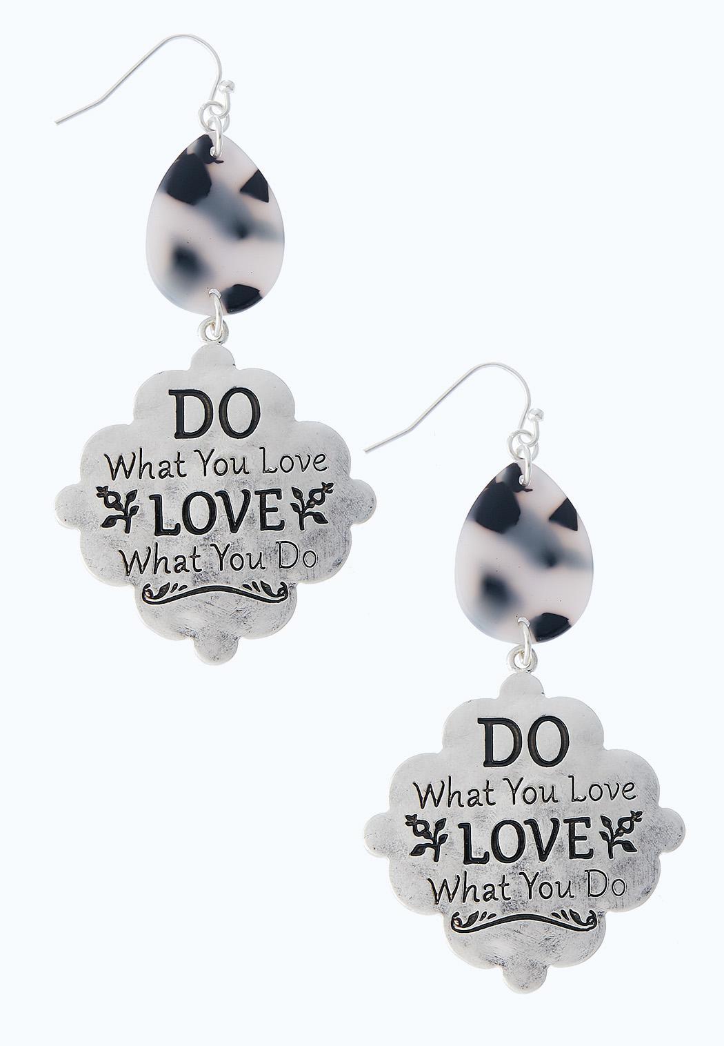 Do What You Love Earrings