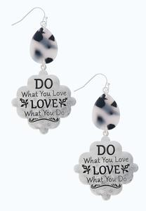 Do What You Love Earrings