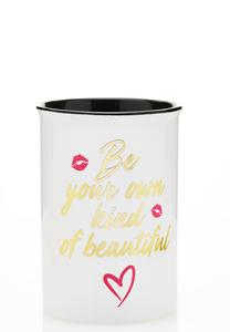 Be Beautiful Ceramic Holder