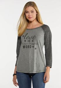 Plus Size Love Is A Four Legged Tee