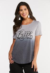 Plus Size Have Faith Dip Dye Tee