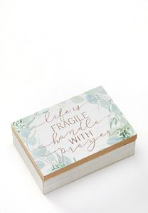 Life Is Fragile Prayer Box