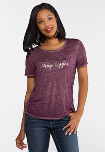 Plus Size Dream Big Pray Bigger Tee