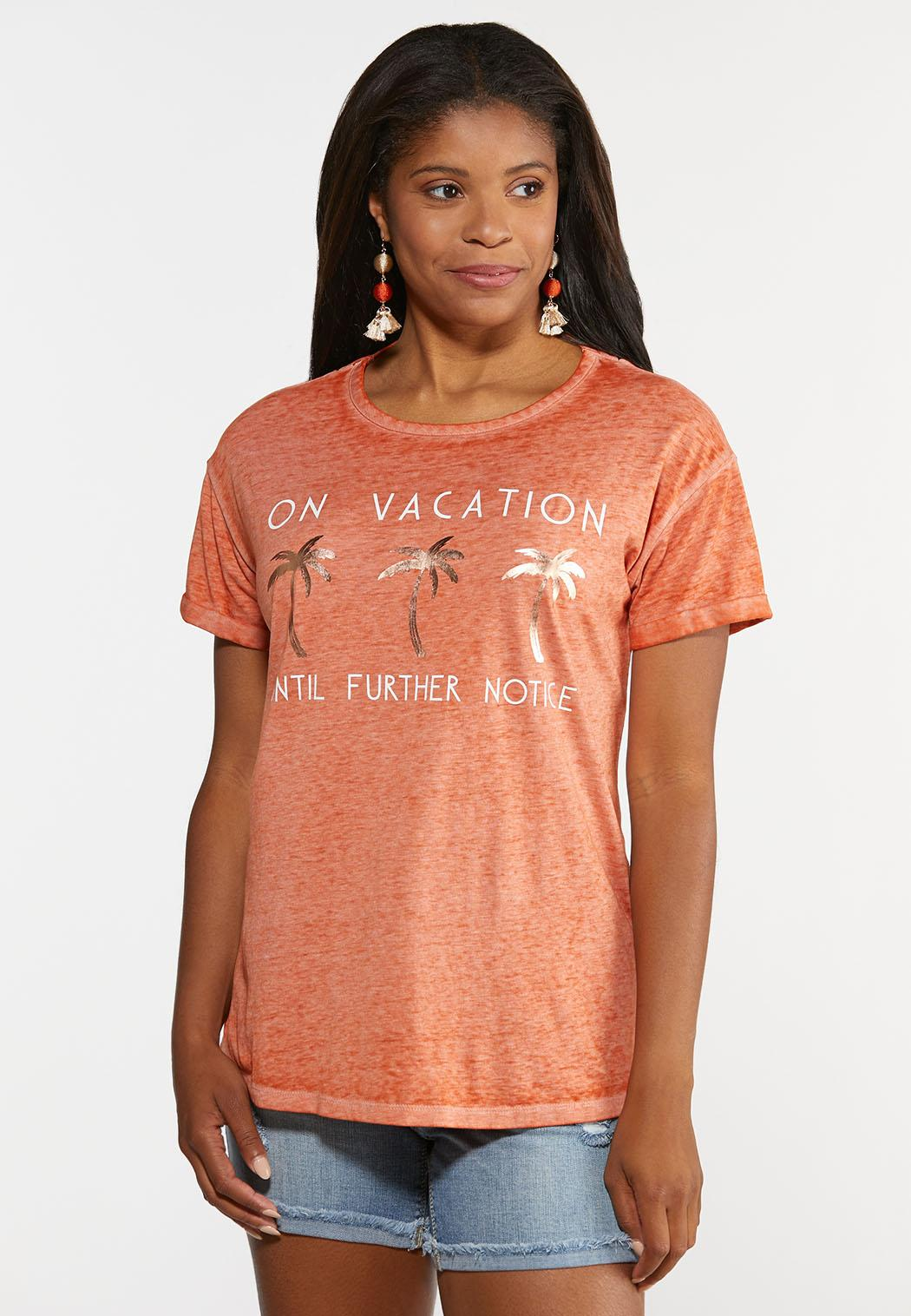 On Vacation Until Further Notice Tee