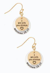 I Am With You Always Earrings