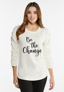 Plus Size Be The Change Top