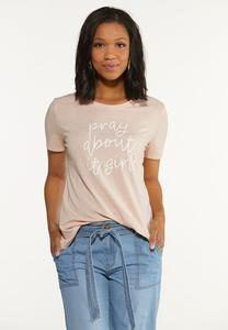 Plus Size Pray About It Tee